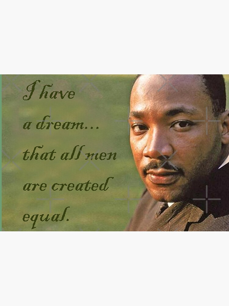 Equality Dream Martin Luther King by Havocgirl