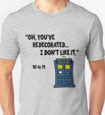 You've Re-decorate... T-Shirt