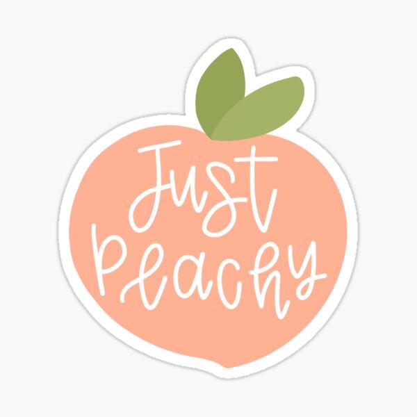 Just Peachy Sticker  Sticker