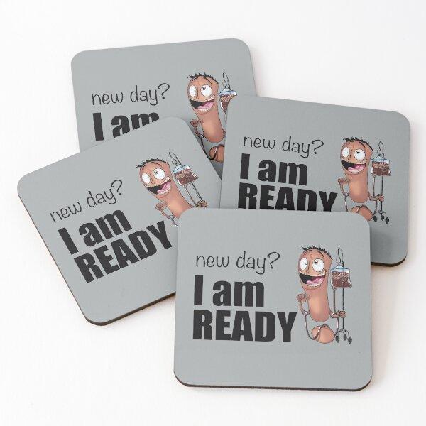 new day? I AM READY! Coasters (Set of 4)