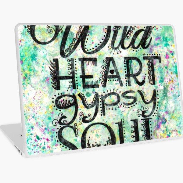 Wild Heart Gypsy Soul Laptop Skin