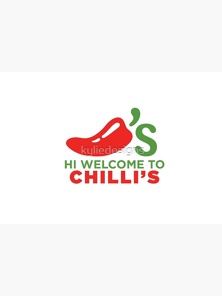 Hi Welcome to Chili's by kyliedesigns
