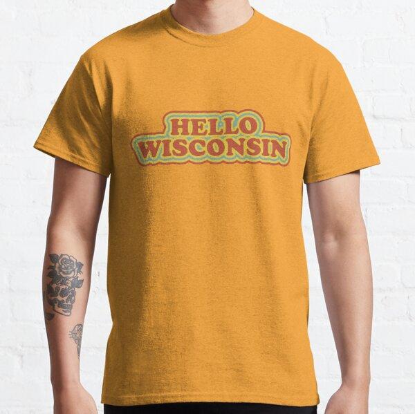 Hello Wisconsin Classic T-Shirt