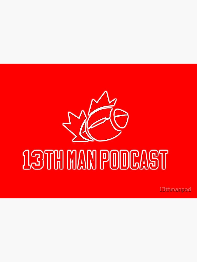 13th Man Red Collection by 13thmanpod