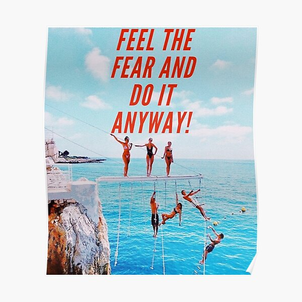 feel the fear and do it anyway Poster
