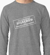 Hijacked by Feels - White Lightweight Sweatshirt