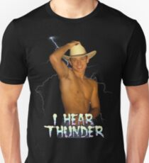 I HEAR THUNDER Unisex T-Shirt