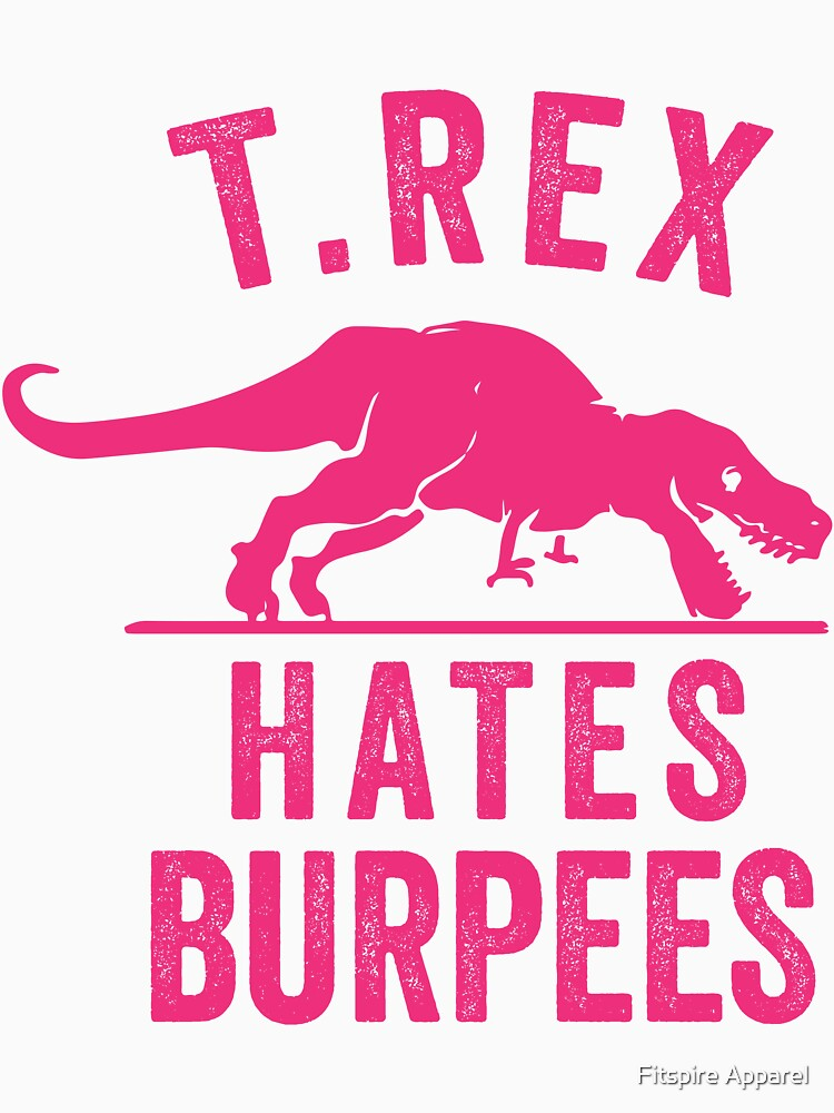 T Rex Hates Burpees | Baseball  Sleeve