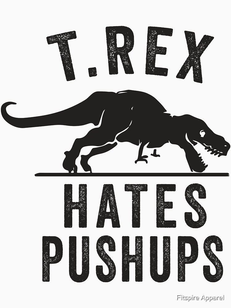 T Rex Hates Pushups | Baseball  Sleeve
