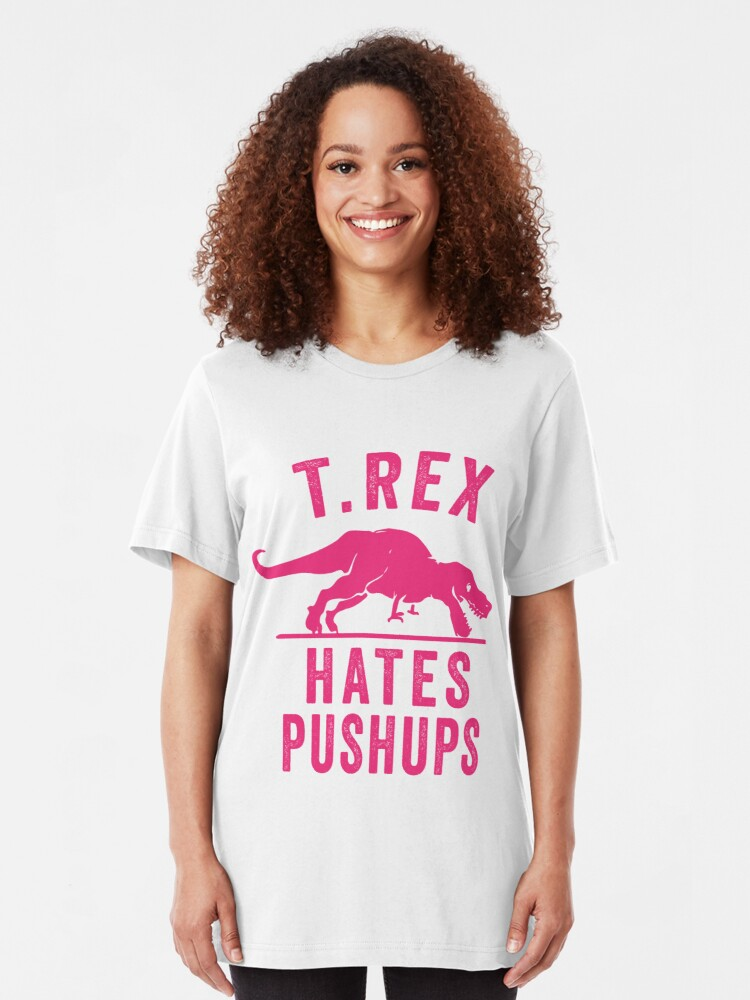Alternate view of T Rex Hates Pushups Slim Fit T-Shirt