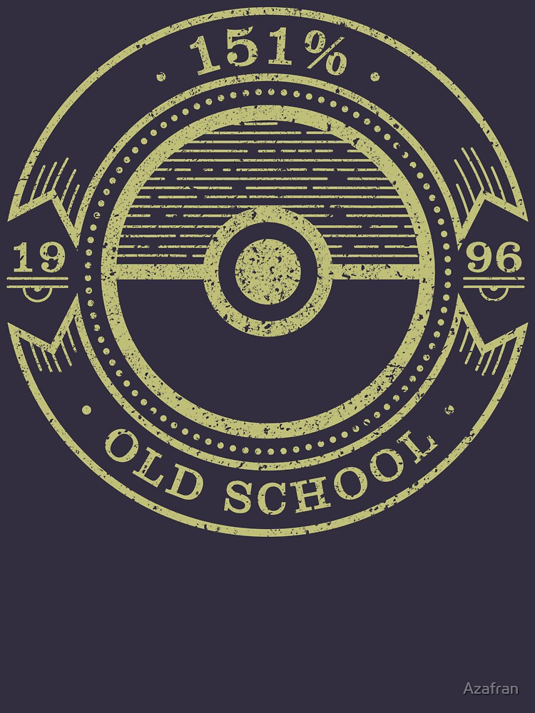 151% Old School by Azafran