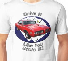 Pontiac GTO Drive It Like You Stole It Unisex T-Shirt