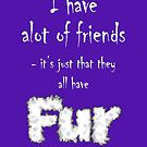 My Pets Are My Friends, Too! by Siela