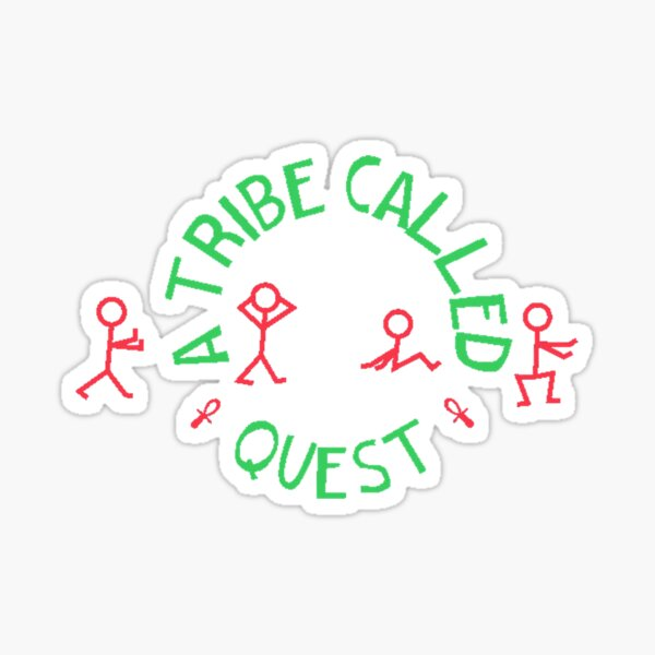 A Tribe Called Quest Sticker