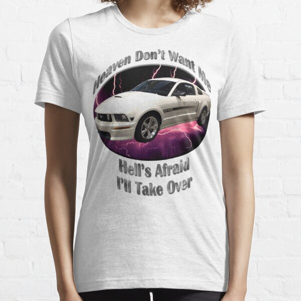 Ford Mustang GT Heaven Don't Want Me Essential T-Shirt