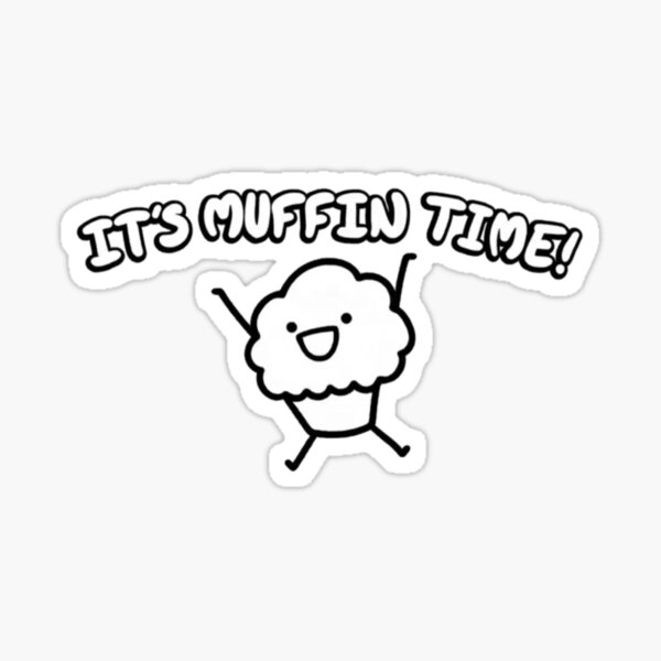 Time for a muffin Sticker