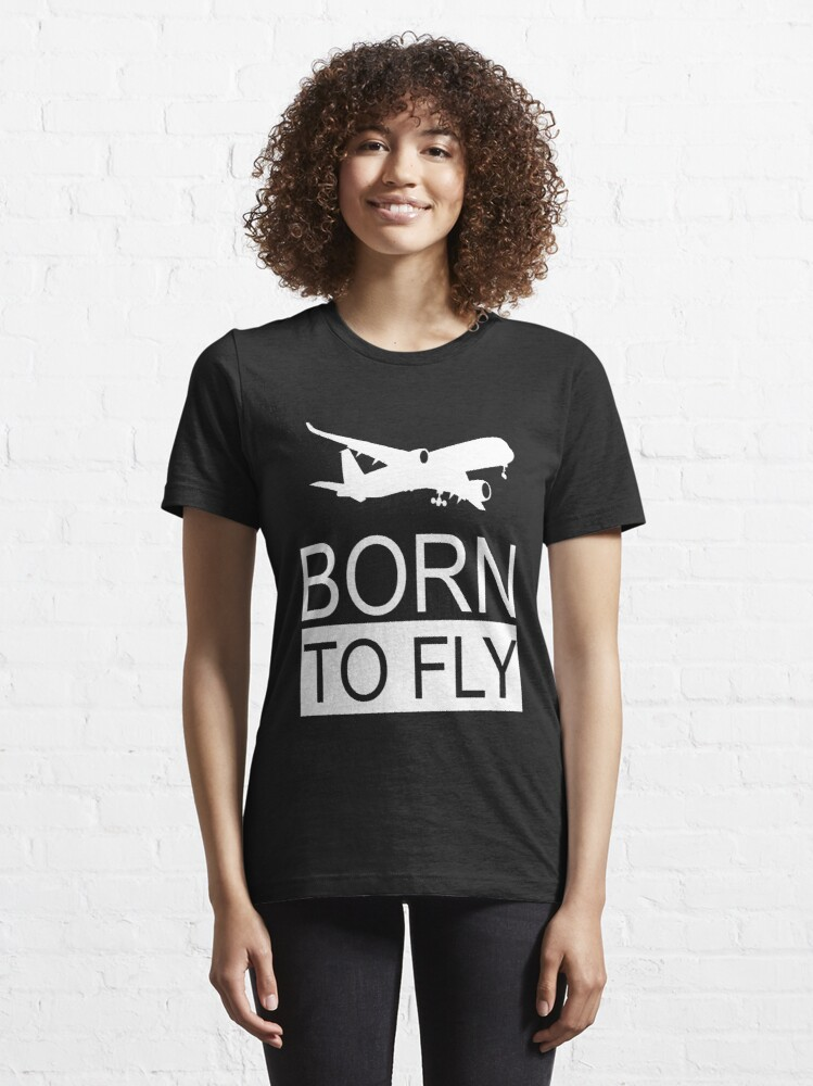 Alternate view of Born To Fly Aviation Lovers Essential T-Shirt