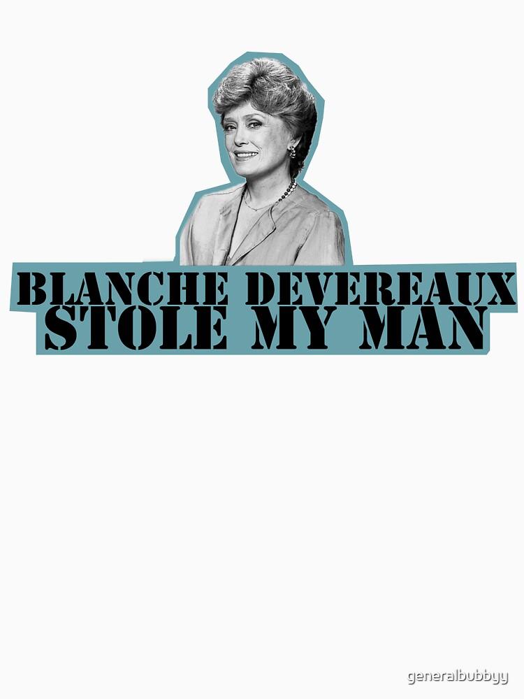 Blanche Stole My Man | Unisex T-Shirt