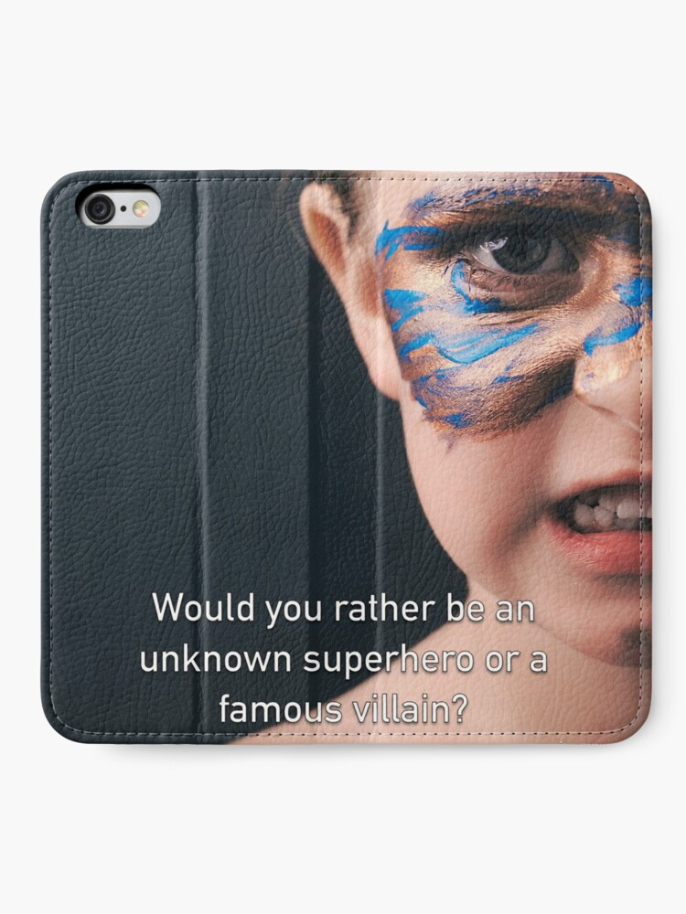 Alternate view of Would You Rather Be An Unknown Superhero or a Famous Villain iPhone Wallet