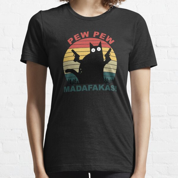 Lustige Katzenliebhaber, Pew Pew Madafakas Katze Essential T-Shirt