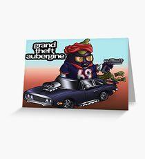 Grant Theft Aubergine Greeting Card