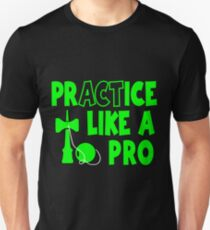 Practice Like a Pro, neon green T-Shirt