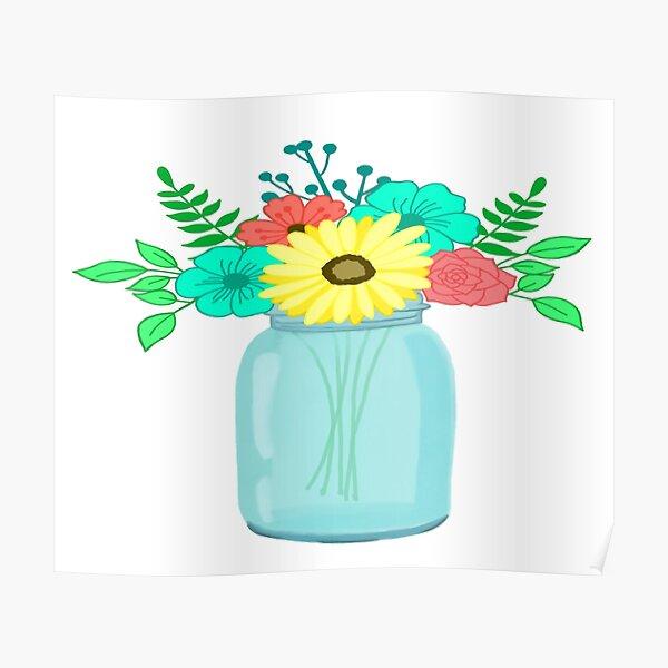 Mason Jar Floral Bouquet Poster
