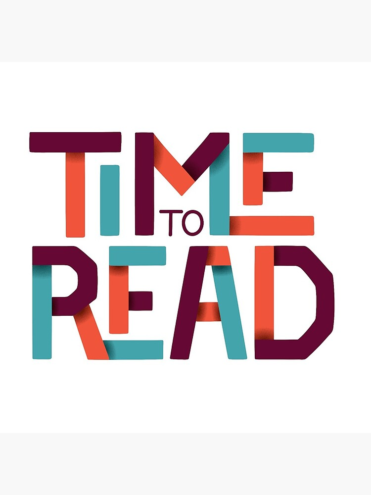 Time to Read by DesignsByAND