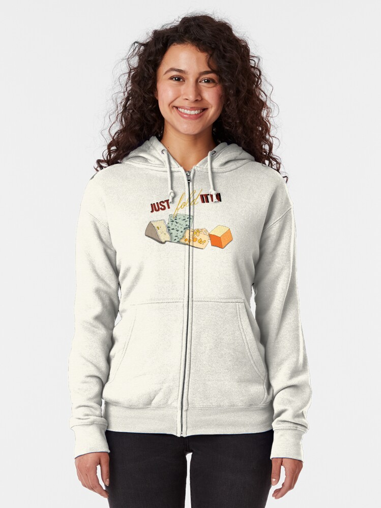 Alternate view of Fold In The Cheese  Zipped Hoodie