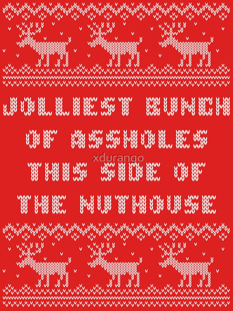 Jolliest Bunch This Side of Nuthouse Holiday Shirt | Unisex T-Shirt