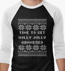 Time To Get Holly Jolly Hammered Ugly Sweater T-Shirt