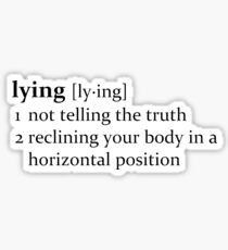 That depends on how you define lying. Sticker
