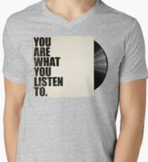 You Are What You Listen To Mens V-Neck T-Shirt