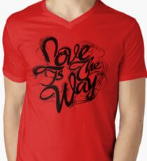 """""""Love Is The Way"""" - Typography Tee - Black Ink T-Shirt"""