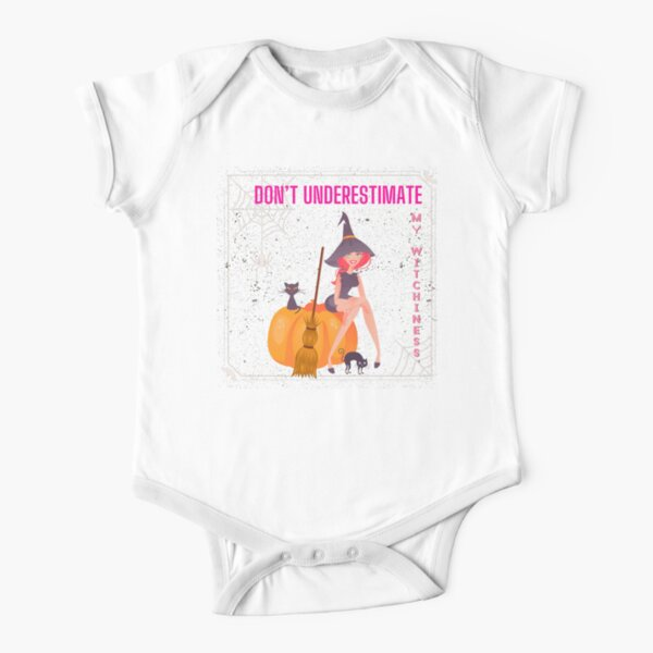 DON'T UNDERESTIMATE  MY WITCHINESS  Short Sleeve Baby One-Piece