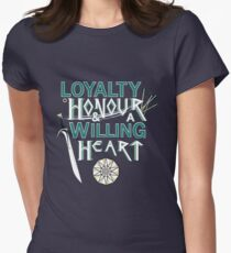 Loyalty, Honour and a Willing Heart T-Shirt