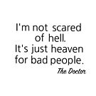 I'm not scared of Hell... by ginamitch