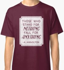 Stand or Fall Quote (White) Classic T-Shirt