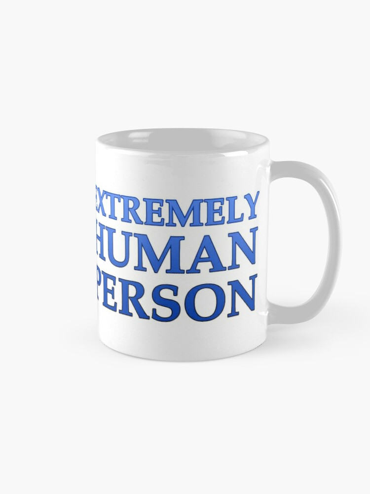 Alternate view of Extremely Human Person Mug