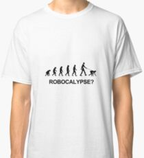 Evolution and robocalypse Classic T-Shirt