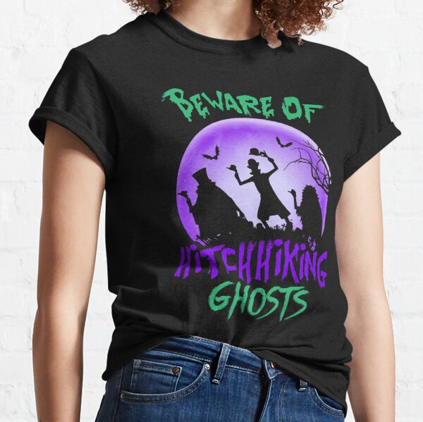 Beware Of Hitchhiking Ghost Halloween  Classic T-Shirt