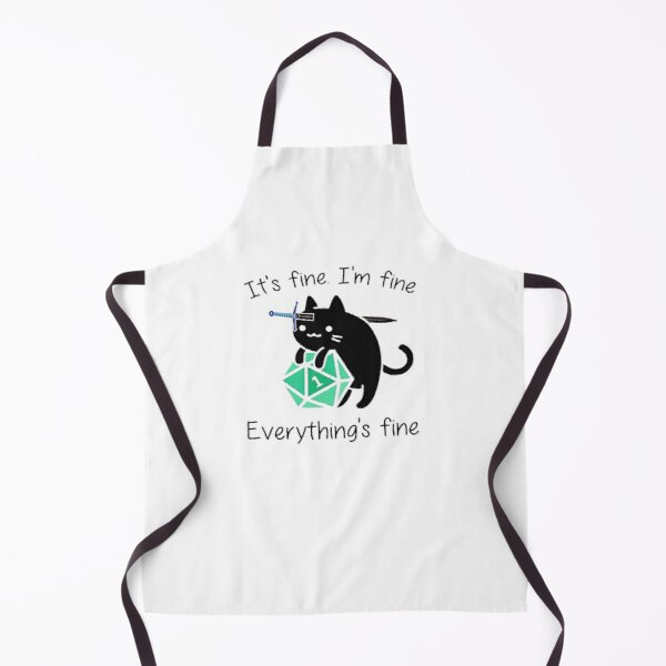 EVERYTHING'S FINE  Apron