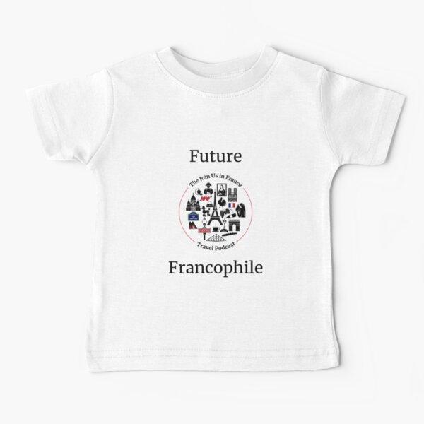 Future Francophile Baby T-Shirt