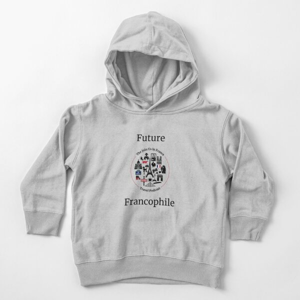 Future Francophile Toddler Pullover Hoodie
