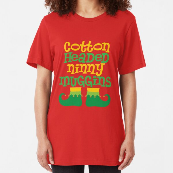 Ninny Muggins Slim Fit T-Shirt