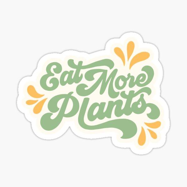 Eat More Plants - Green Sticker