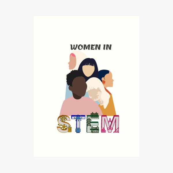 Women in STEM Art Print