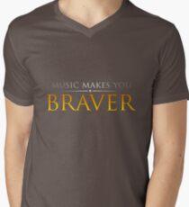 Music makes you Braver Men's V-Neck T-Shirt