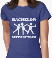 Bachelor Party Support Team Womens Fitted T-Shirt