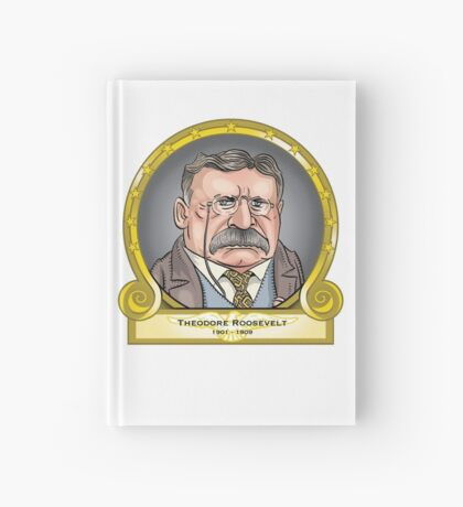 President Theodore Roosevelt Hardcover Journal